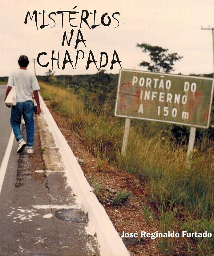 申し立てる本能アレルギーMISTéRIOS NA CHAPADA (Portuguese Edition)
