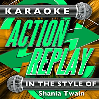 I'm Holding on to Love (To Save My Life) (In the Style of Shania Twain) [Karaoke Version]