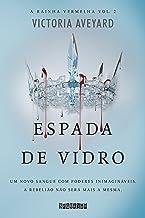 Espada de vidro (A rainha vermelha Livro 2) (Portuguese Edition)