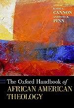 The Oxford Handbook of African American Theology (Oxford Handbooks)