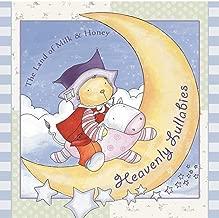 Land Of Milk & Honey: Heavenly Lullabies