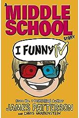 I Funny TV: (I Funny 4) Kindle Edition