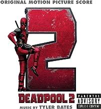 Deadpool 2 (Original Motion Picture Score) [Explicit]