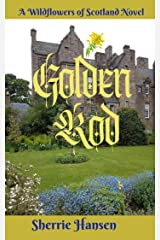 Golden Rod: Wildflowers of Scotland Novel, Book 5 Kindle Edition