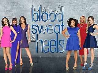 Blood, Sweat and Heels Season 1