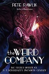 The Weird Company Kindle Edition
