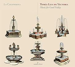Victoria: Musica Para El Viernes Santo (Serie Cabinet) ; La Colombina