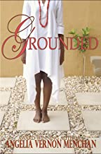 GROUNDED (Grounded  Book 1)