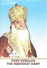Pope Kyrillos the Heavenly Harp