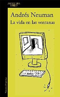 La vida en las ventanas (Spanish Edition)