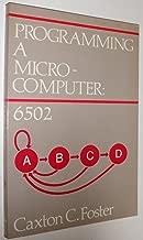 Programming a Microcomputer: 6502 (Addison-Wesley's joy of computing series)