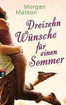 Dreizehn Wünsche für einen Sommer (German Edition)
