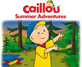 Caillou, Summer Adventures