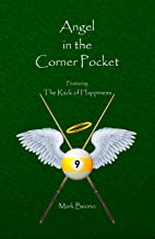 Angel in the Corner Pocket: Featuring the Rack of Happiness