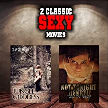 Classic Sexy Movie Double Bill: Jungle Goddess and Not Tonight Henry