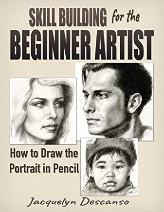 Skill Building for the Beginner Artist: How to Draw the Portrait