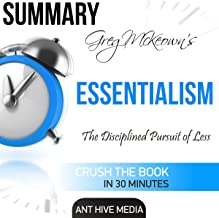 Summary: Greg McKeown's Essentialism: The Disciplined Pursuit of Less