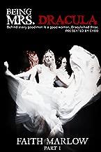 Being Mrs. Dracula (Being Mrs. Dracula Series Book 1)