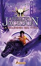 La maldición del titán / The Titan's Curse (Percy Jackson y los dioses del olimpo / Percy Jackson and the Olympians) (Span...