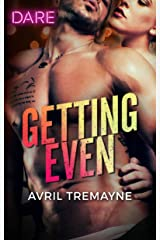 Getting Even: A Scorching Hot Romance (Reunions Book 2) Kindle Edition