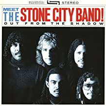 Meet The Stone City Band!: Out From The Shadow