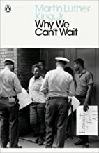 Why We Can't Wait (Penguin Modern Classics) (English Edition)