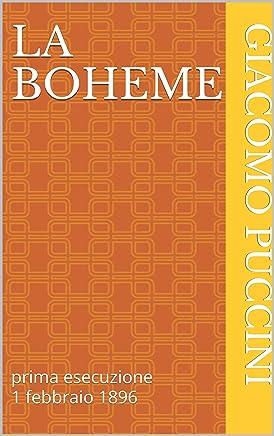 La Boheme: prima esecuzione 1 febbraio 1896