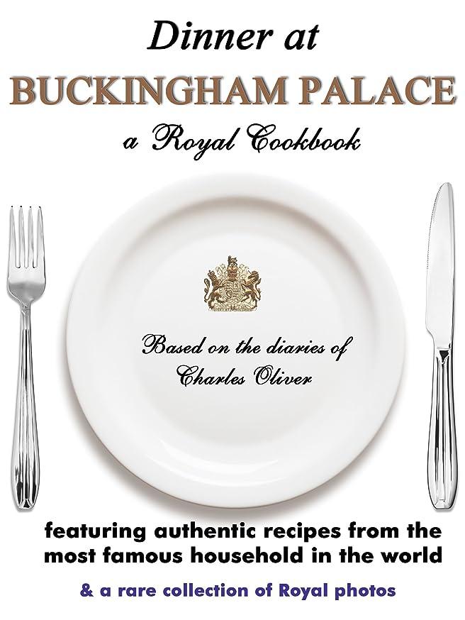 ラジエータークリスチャン熟達Dinner at Buckingham Palace (English Edition)