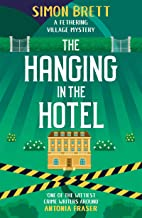 The Hanging in the Hotel (Fethering Village Mysteries Book 5)