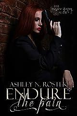 Endure the Pain (The Maura Quinn Series Book 2) Kindle Edition