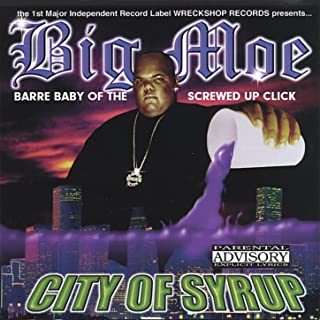 City Of Syrup [Explicit]