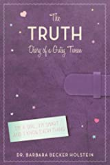 The Truth: Diary of a Gutsy Tween Kindle Edition