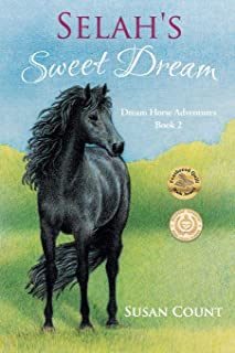 Selah's Sweet Dream (Dream Horse Adventures Book 2)