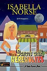 Dances with Werewolves (A Kudzu Korners Novel) Kindle Edition