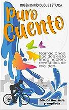 PURO CUENTO (Spanish Edition)