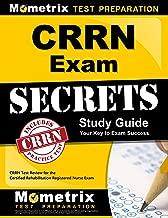 CRRN Exam Secrets Study Guide: CRRN Test Review for the Certified Rehabilitation Registered Nurse Exam