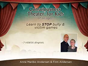 Consciousness Theater for Kids of all Ages