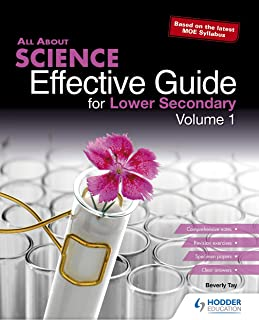 All About Science: Effective Guide for Lower Secondary Volume 1