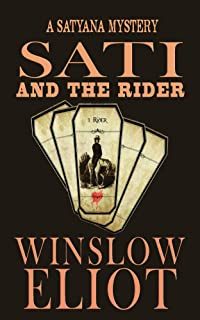 Sati and the Rider (A Satyana Mystery Book 1)