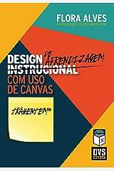 Design de Aprendizagem com uso de Canvas eBook Kindle