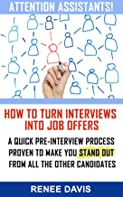 ATTENTION ASSISTANTS! How to Turn Interviews into Job Offers