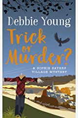 Trick or Murder? (Sophie Sayers Village Mysteries Book 2) Kindle Edition