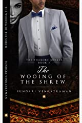 The Wooing of the Shrew (The Thakore Royals Book 3) Kindle Edition