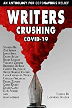 Writers Crushing COVID-19: An Anthology for COVID-19 Relief