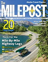 The MILEPOST 2020: Alaska Travel Planner
