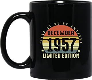 Birthday Gift Born In December 1957, Ceramic Coffee Mugs 11oz and 15oz Limited Edition, Awesome Novelty Tea Cup Persionalized Gift for Boy Girl Son Daughter Daddy Mommy on Birthday - Black Mugs
