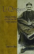 Li Qingyun: Longevity Methods of a 250-Year-Old Taoist Immortal