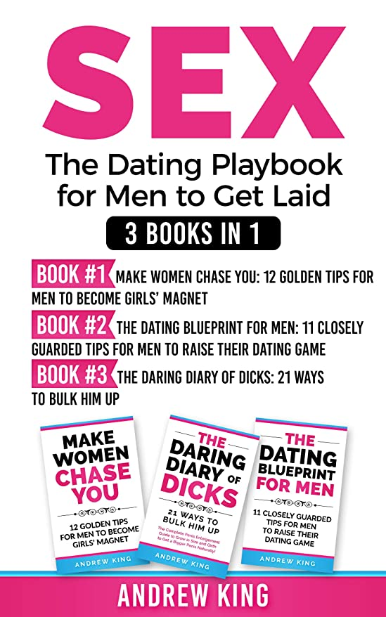 パスタ放射性剪断Sex: 3 Books in 1: The Dating Playbook for Men to Get Laid (English Edition)