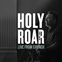 Holy Roar Live: Live From Church Live In Nashville, TN