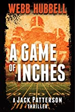 A Game of Inches (A Jack Patterson Thriller Book 3)